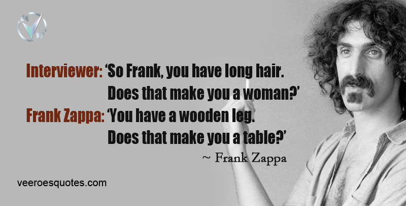 Hair Quotes Frank Zappa