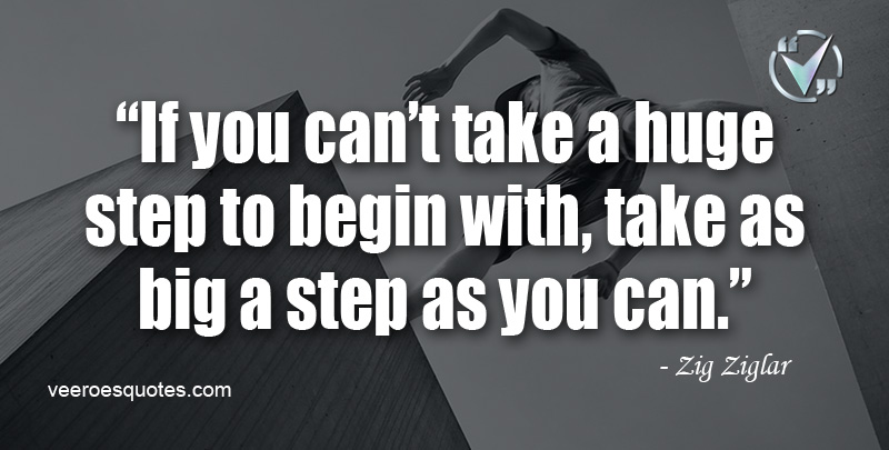 Zig Ziglar Step Quote
