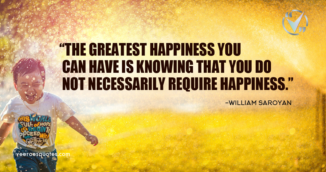 greatest happiness you can