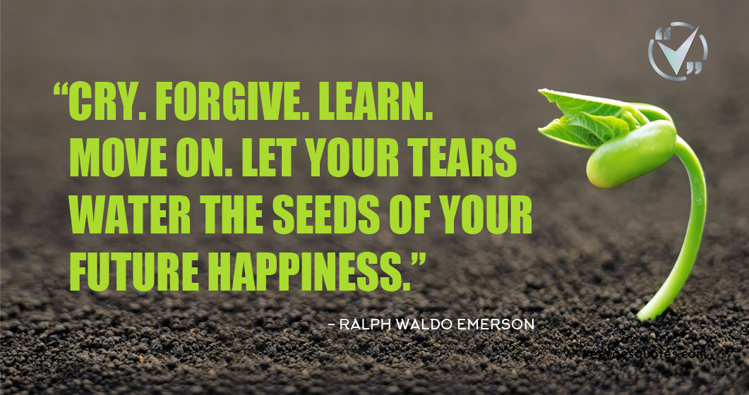 your tears water the seed