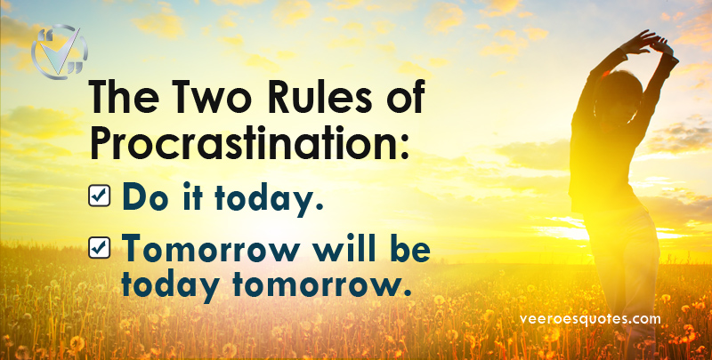 two rules of procrastination