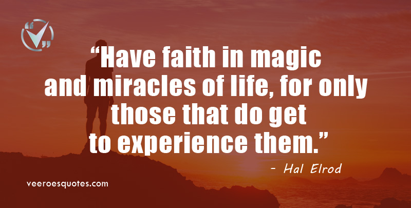 faith in magic and miracles