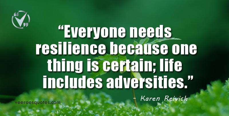 everyone needs resilience