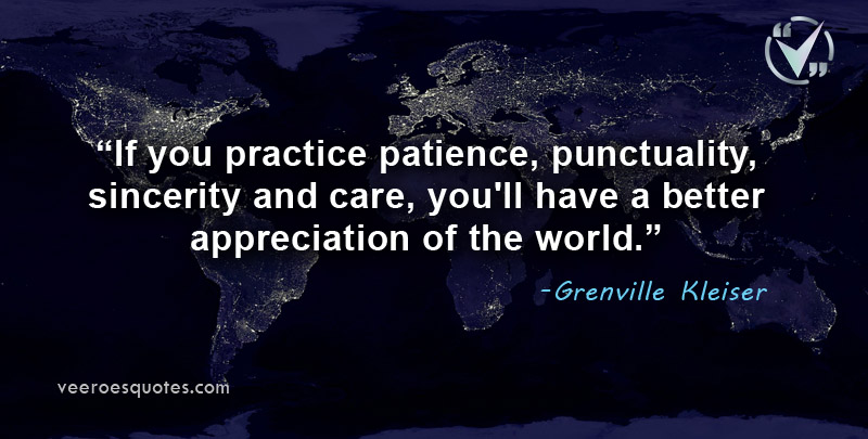 If you practice patience
