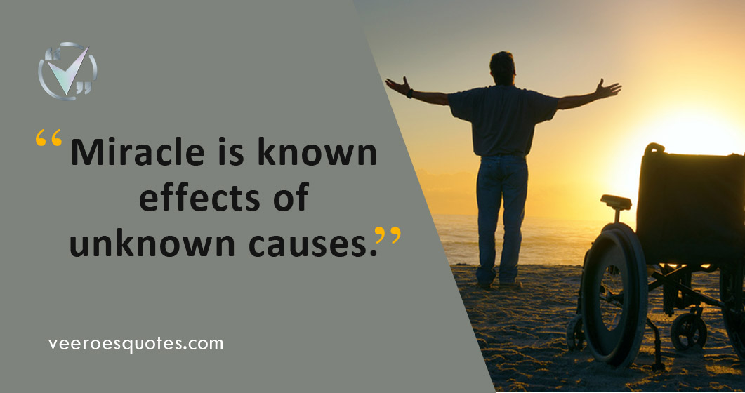 Miracle is known effects of unknown causes
