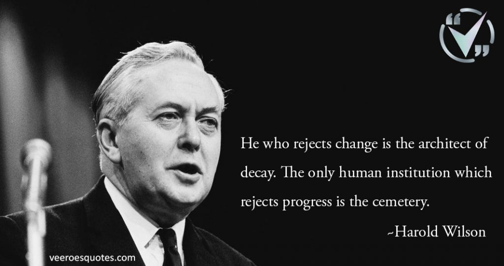 he who rejects change