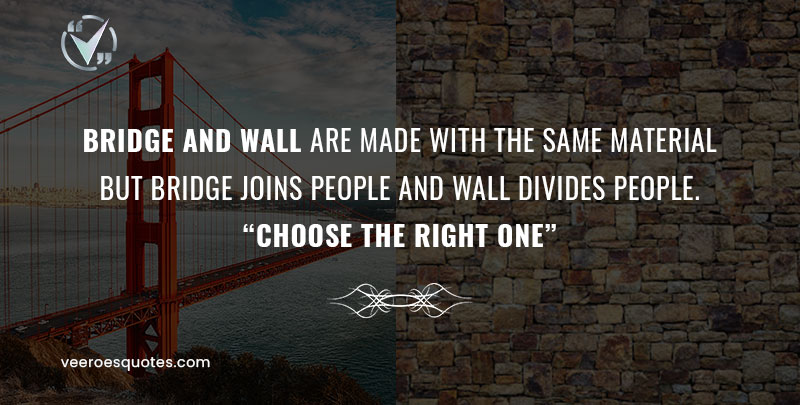 Bridge and Wall are made with the same Material Quote