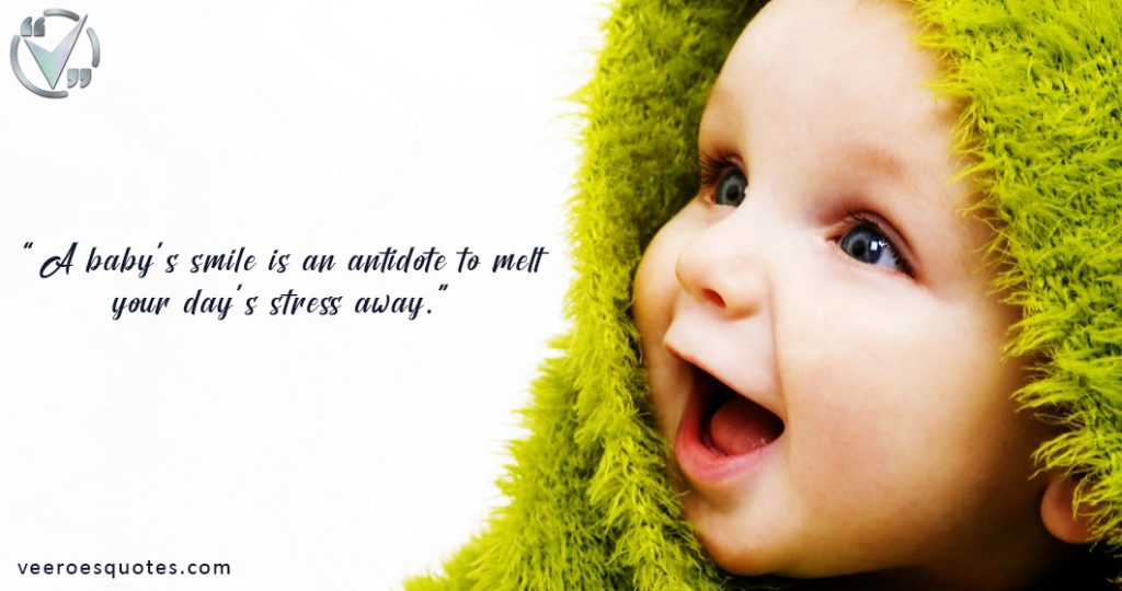 a babys Smile is