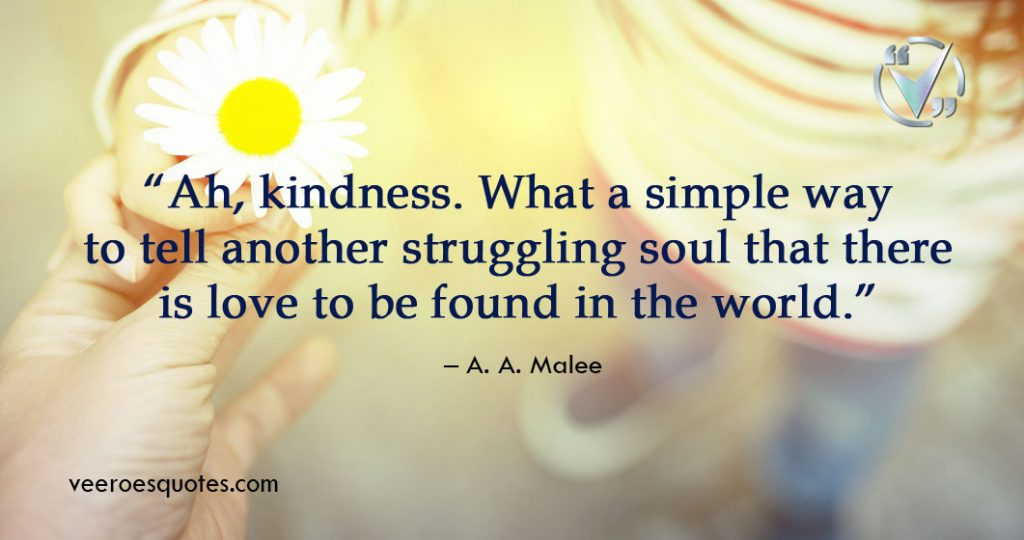Kindness What a Simple Way to Tell