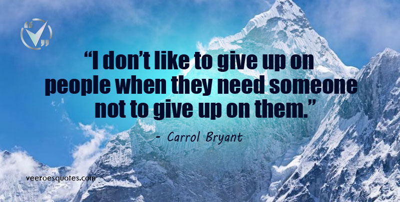 like to Give up on People
