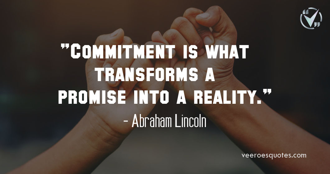 commitment is what transforms