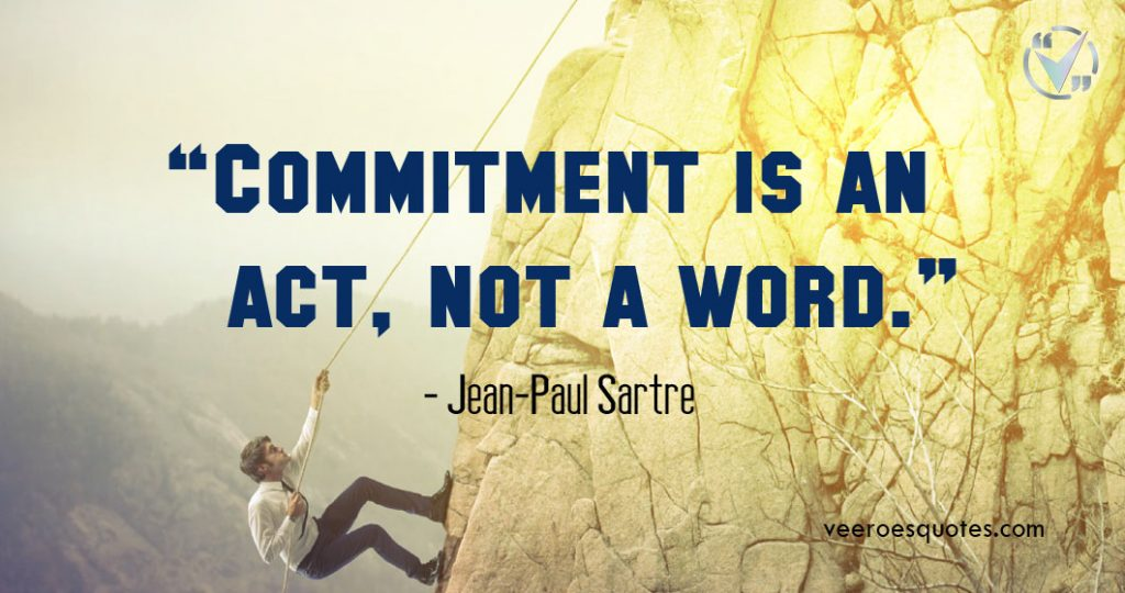 Commitment is an act