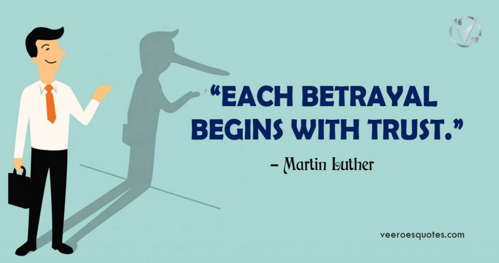 each betrayal begins with trust