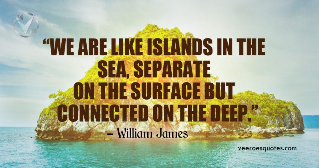 we are like islands