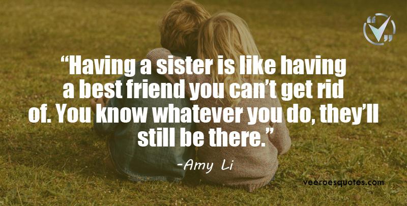 having a sister is like