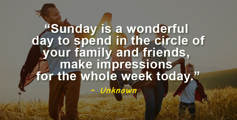 sunday is a wonderful day