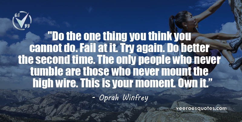 Do the one thing you think you cannot do Quote