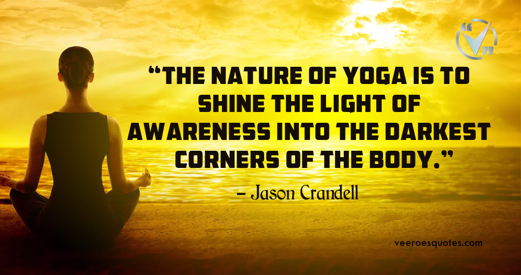 nature of yoga is to shine