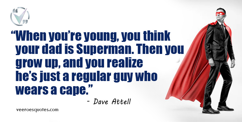 your dad is superman
