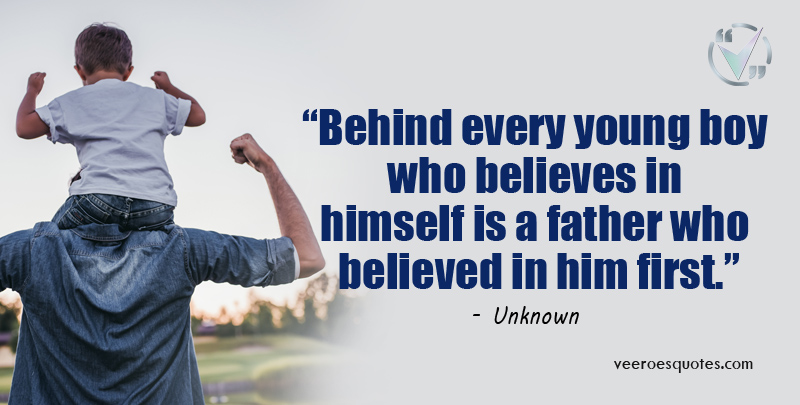 father who believed in him first