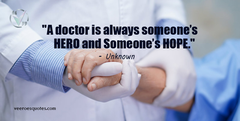 doctor is always someone's HERO
