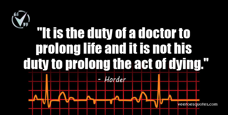 duty of a doctor to prolong life