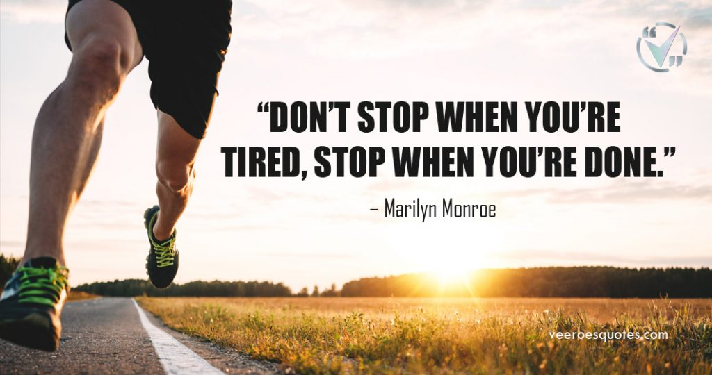 stop when youre done