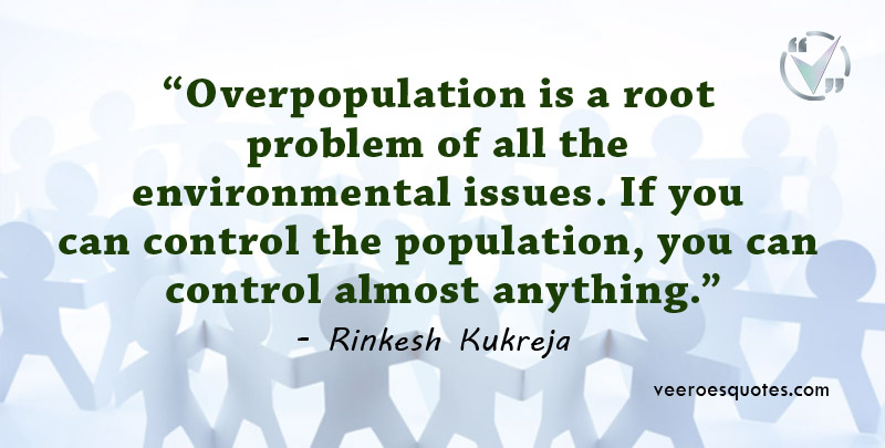 Overpopulation is a root problem